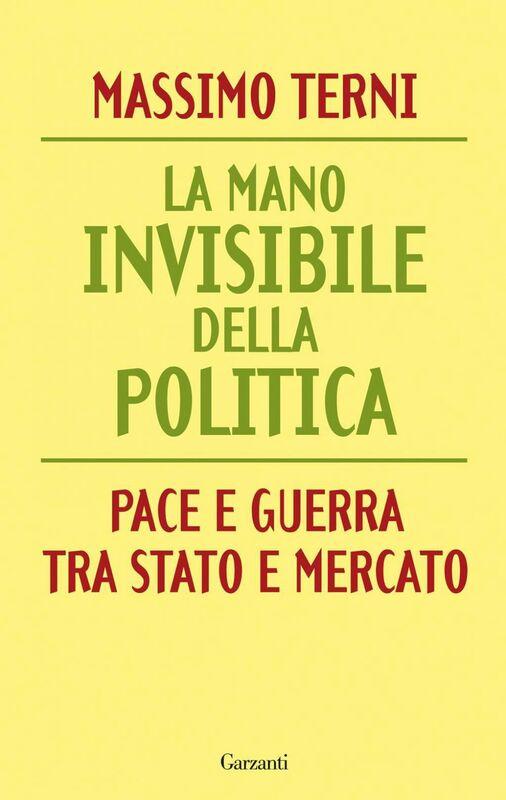 La mano invisibile della politica