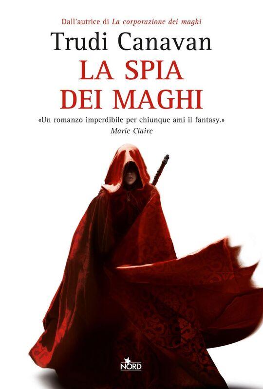 La spia dei maghi La saga dei maghi - La trilogia di Lorkin [vol. 1]