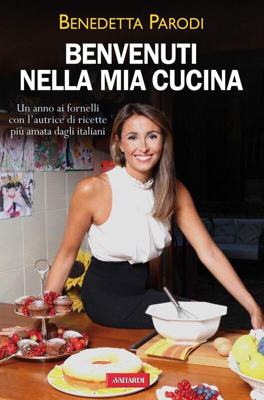 Benvenuti nella mia cucina Un anno ai fornelli con l'autrice di «Cotto e mangiato»