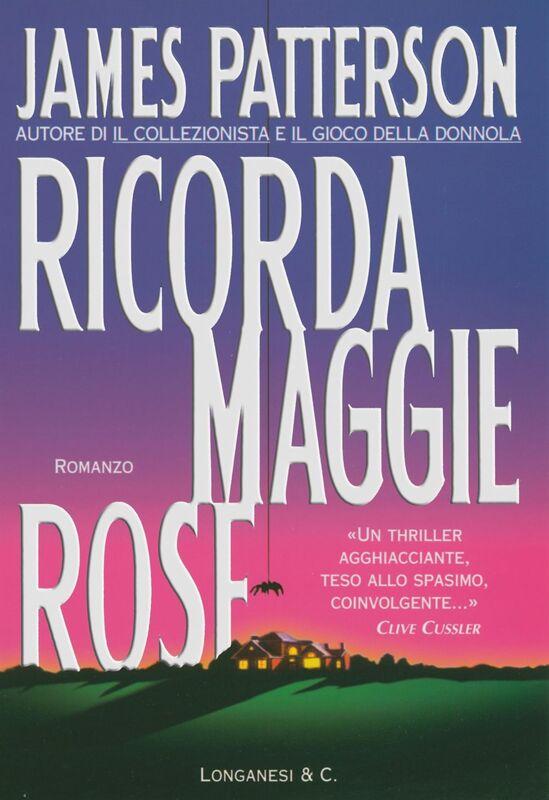 Ricorda Maggie Rose Un caso di Alex Cross
