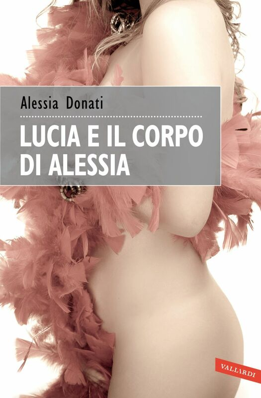 Lucia e il corpo di Alessia