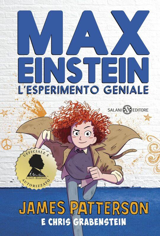 Max Einstein. L'esperimento geniale