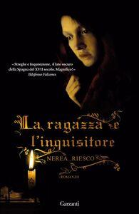 La ragazza e l'inquisitore