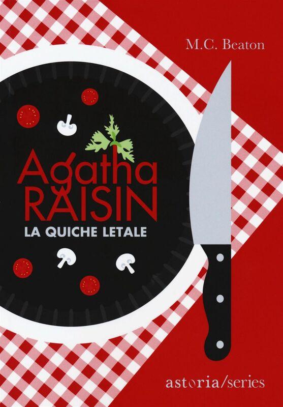 Agatha Raisin – La quiche letale