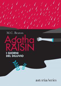 Agatha Raisin – I giorni del diluvio