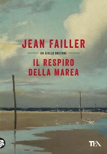 Il respiro della marea Le indagini di Mary Lester