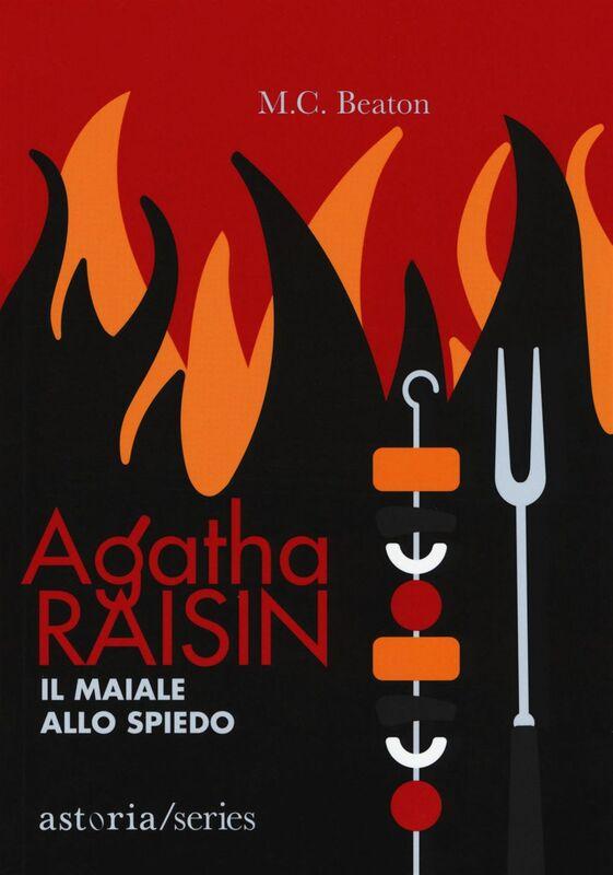 Agatha Raisin – Il maiale allo spiedo