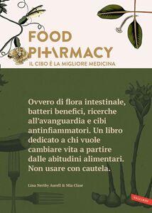 Food Pharmacy - Edizione italiana Il cibo è la migliore medicina