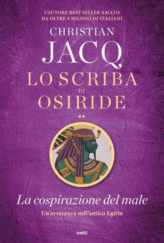 Lo scriba di Osiride. La cospirazione del male