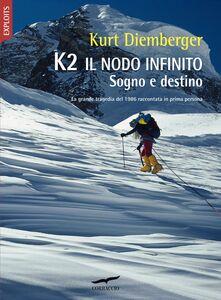 K2 Il nodo infinito Sogno e destino