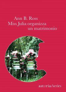 Miss Julia organizza un matrimonio