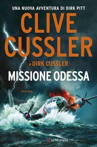 Missione Odessa Avventure di Dirk Pitt