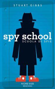 Spy School Scuola di spie