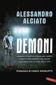 Demoni Quando la partita è fuori dal campo: storie di protagonisti del calcio alle prese con le sfide della vita