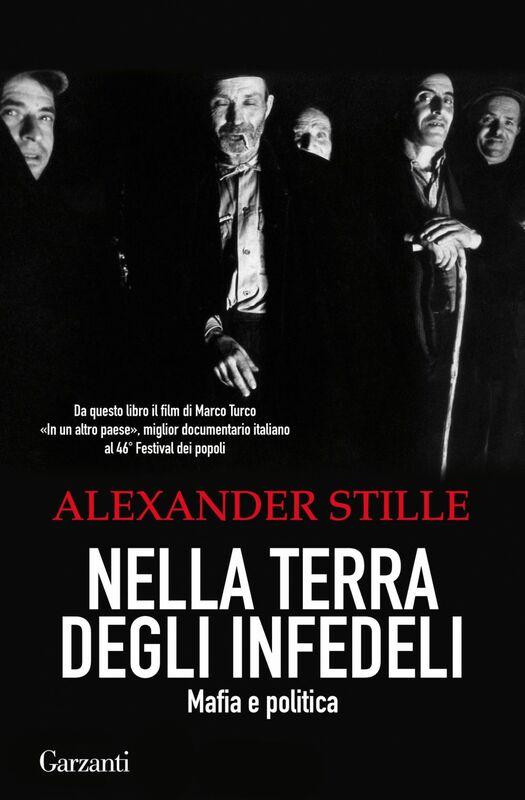 Nella terra degli infedeli Mafia e politica