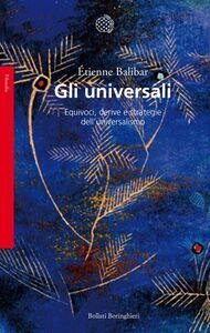 Gli universali Equivoci, derive e strategie dell'universalismo