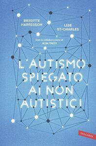 L'autismo spiegato ai non autistici