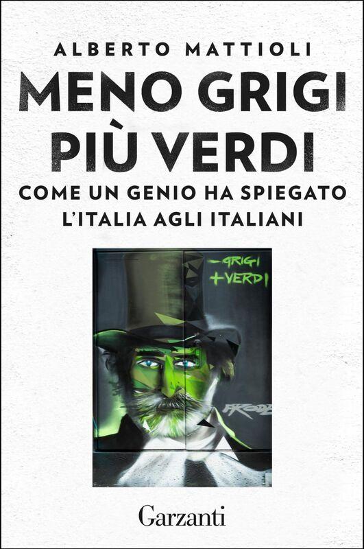 Meno grigi più Verdi Come un genio ha spiegato l'Italia agli italiani