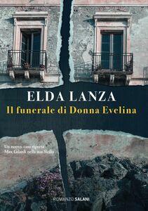 Il funerale di Donna Evelina Una nuova inchiesta di Max Gilardi