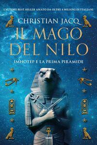 Il mago del Nilo Imhotep e la prima piramide