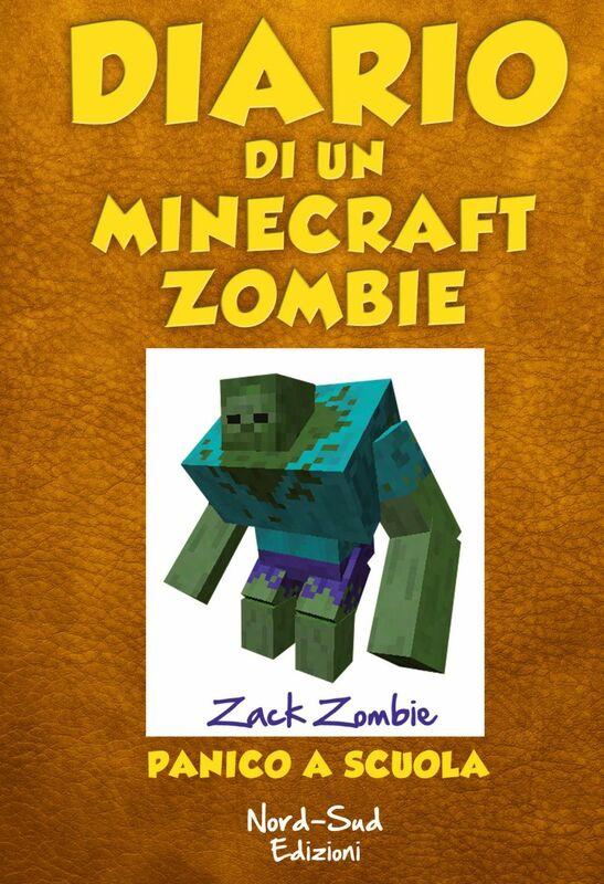 Diario di un Minecraft Zombie. Panico a scuola