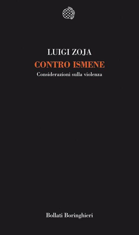Contro Ismene Considerazioni sulla violenza