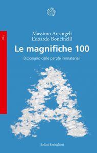 Le magnifiche 100 Dizionario delle parole immateriali