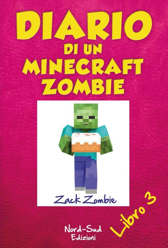 Diario di un Minecraft Zombie. Il richiamo della natura