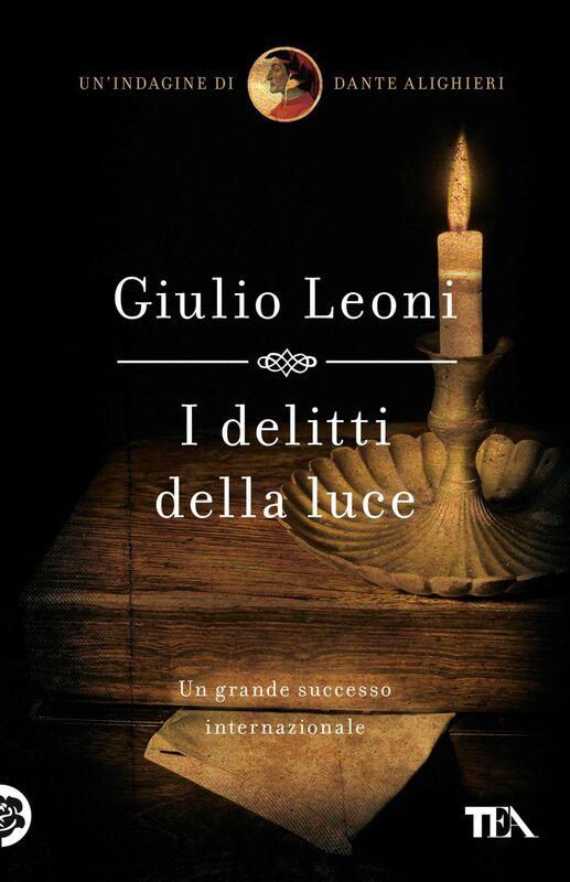 I delitti della luce Un'indagine di Dante Alighieri