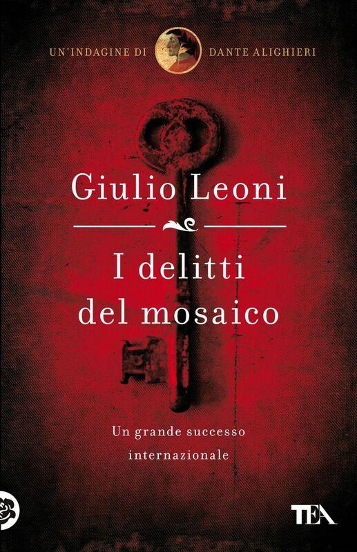 I delitti del mosaico Un'indagine di Dante Alighieri