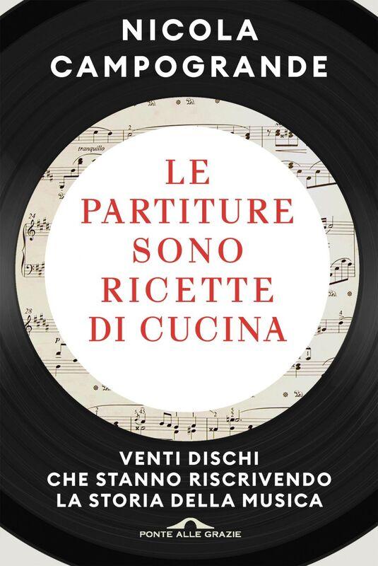 Le partiture sono ricette di cucina Venti dischi che stanno riscrivendo la storia della musica