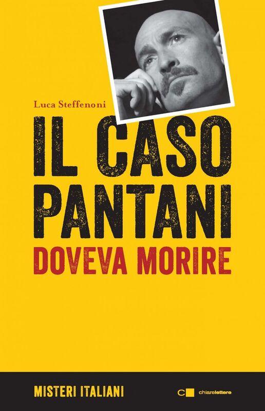 Il caso Pantani Doveva morire