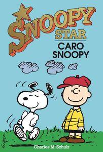 Caro Snoopy. Snoopy stars