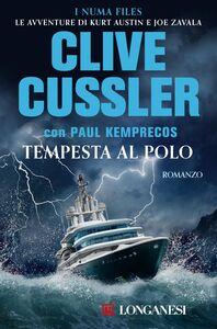 Tempesta al Polo NUMA files - Le avventure di Kurt Austin e Joe Zavala