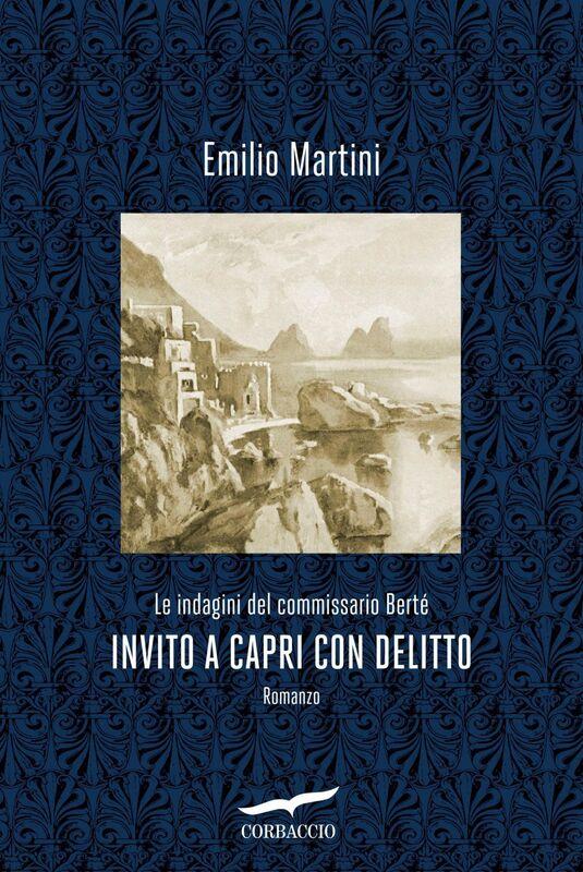 Invito a Capri con delitto Le indagini del commissario Berté