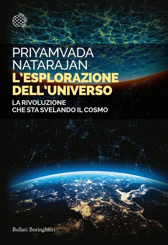 L'esplorazione dell'universo La rivoluzione che sta svelando il cosmo