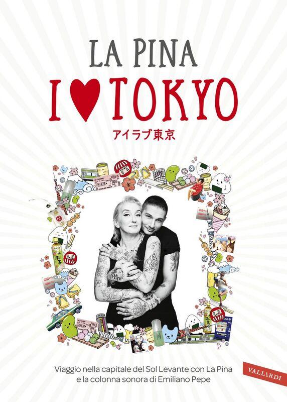 I love Tokyo Viaggio nella capitale del Sol Levante con La Pina e la colonna sonora di Emiliano Pepe