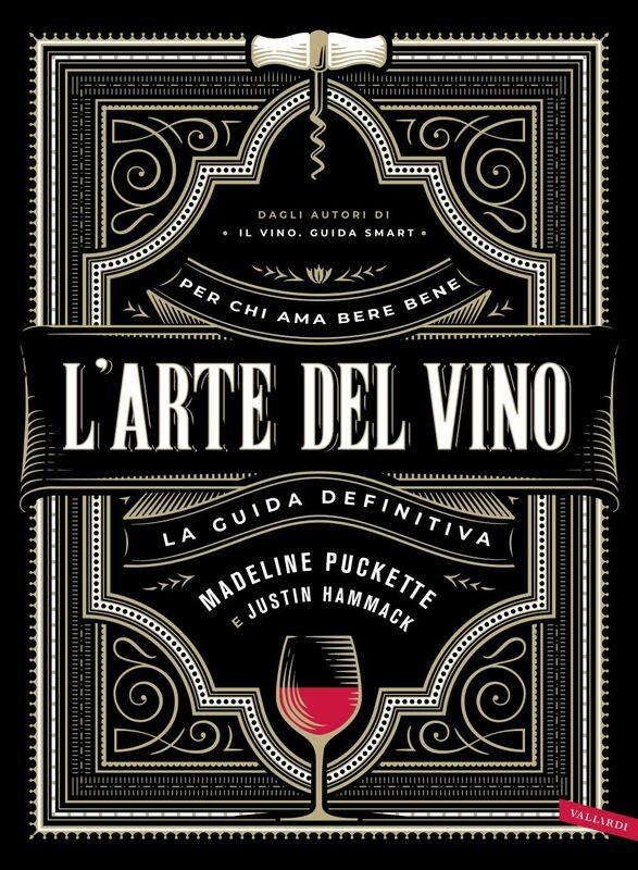 L'arte del vino La guida definitiva
