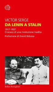 Da Lenin a Stalin 1917-1937. Cronaca di una rivoluzione tradita
