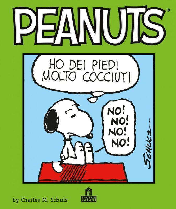 Peanuts Volume 4 Ho dei piedi molto cocciuti!
