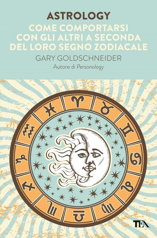 Astrology Come comportarsi con gli altri a seconda del loro segno zodiacale