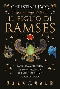 La grande saga di Setna - Il figlio di Ramses