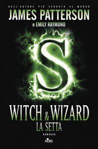 Witch & wizard - La setta