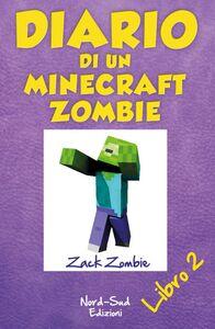 Diario di un Minecraft Zombie. Lo spaventabulli