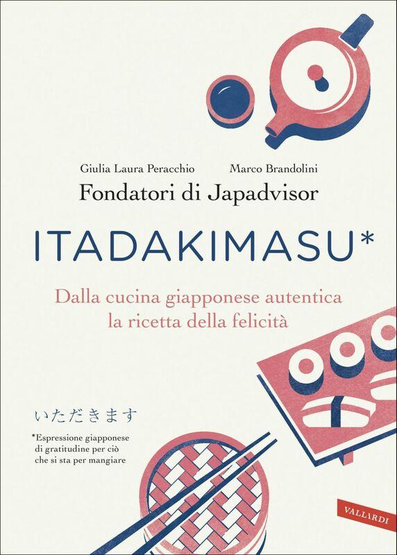 Itadakimasu Dalla cucina giapponese autentica la ricetta della felicità