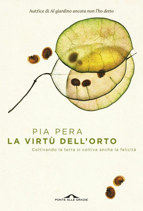 La virtù dell'orto Coltivando la terra si coltiva anche la felicità
