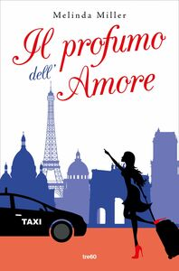 Il profumo dell'amore En attendant l'Amour à Paris