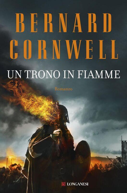 Un trono in fiamme Le storie dei re sassoni