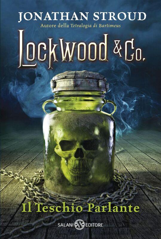 Lockwood & co. Il teschio parlante Il teschio parlante