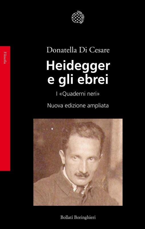 Heidegger e gli ebrei I «Quaderni neri»